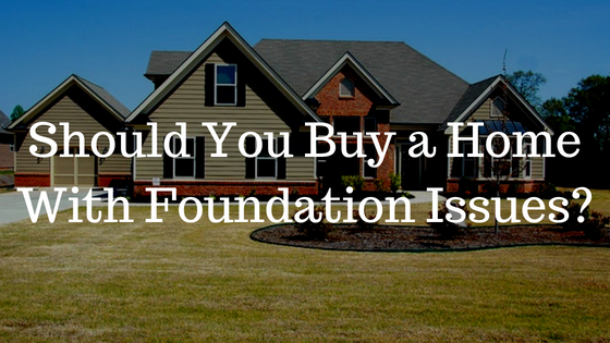 What You Need To Know About Buying a Home With Foundation Issues (1)